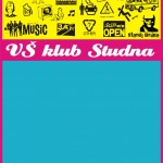 2010 Plakat VS klub Studna